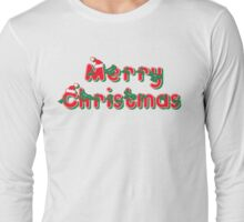 Merry Christmas Christmas T-Shirt Long Sleeve T-Shirt