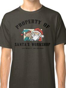 Property Santa's Workshop Christmas T-Shirt Classic T-Shirt