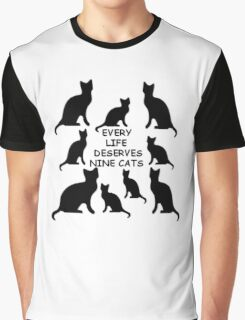 Every Life Deserves Nine Cats Graphic T-Shirt