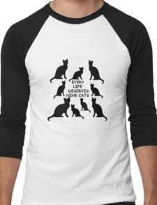 Every Life Deserves Nine Cats Men's Baseball ¾ T-Shirt