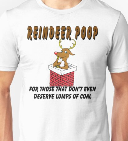 "Christmas T-Shirt ""Reindeer Poop"" For Really Bad People  Unisex T-Shirt"