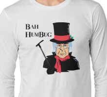 BAH HUMBUG Christmas T-Shirt  Long Sleeve T-Shirt