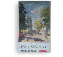 ROYAL LEAMINGTON SPA ~ TRAVEL BY TRAIN Canvas Print
