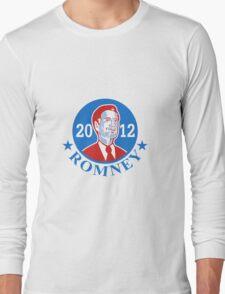 Mitt Romney For American President 2012 Long Sleeve T-Shirt