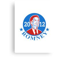 Mitt Romney For American President 2012 Canvas Print