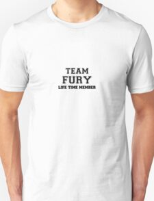 Team FURY, life time member T-Shirt