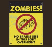 ZOMBIE WARNING SIGN !!! T-Shirt