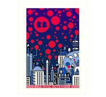 REDBUBBLE CITY! Art Print