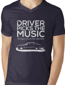 Driver picks the music, Mens V-Neck T-Shirt