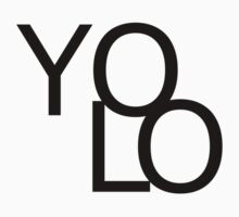 YOLO by wmoreau