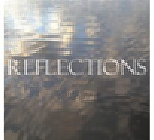 REFLECTIONS - Glass Effect Photographic Print