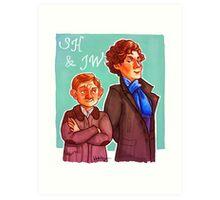 Sherlock and John Art Print