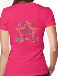 I love my self Womens Fitted T-Shirt