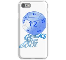 geeks are cool  iPhone Case/Skin