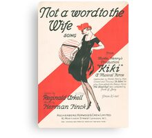 NOT A WORD TO THE WIFE (vintage illustration) Canvas Print