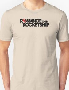 Romance on a Rocket Ship T-Shirt