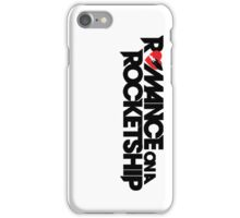 Romance on a Rocket Ship iPhone Case/Skin