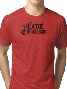 The Great Commision Tri-blend T-Shirt