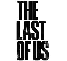 the last of us Photographic Print
