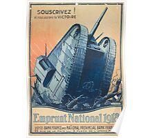 Souscrivez! et nous aurons la victoire Emprunt National 1918 Poster