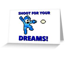 """MEGAMAN 8 BIT """"SHOOT FOR YOUR DREAMS"""" Greeting Card"""