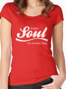 Enjoy soul it's a music thing cola parody Women's Fitted Scoop T-Shirt
