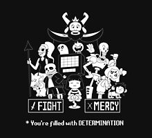 You're filled with Determination T-Shirt