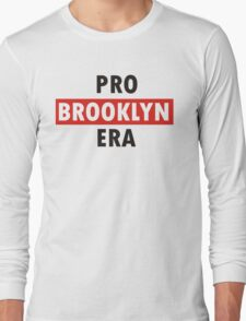 pro brooklyn era Long Sleeve T-Shirt