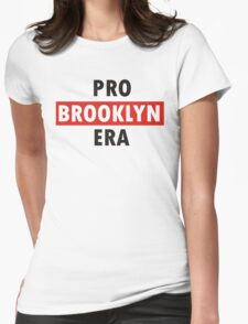 pro brooklyn era Womens Fitted T-Shirt
