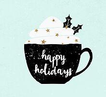 Happy Holidays by Iveta Angelova