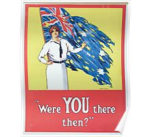 Were YOU there then Poster