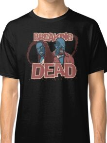 BREAKiNG DEAD Classic T-Shirt