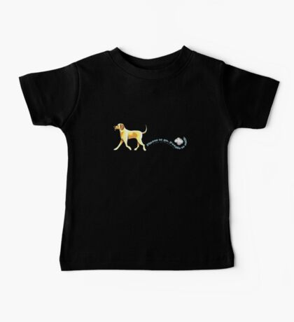 Yellow Lab Places to Go Baby Tee