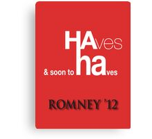 HA ha Canvas Print