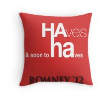 HA ha Throw Pillow