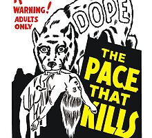 The Pace That Kills  by BUB THE ZOMBIE