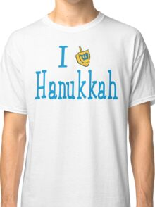 I Love Hanukkah Hanukkah T-Shirt Classic T-Shirt