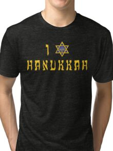 """Hanukkah """"I Love Hanukkah"""" T-Shirt Tri-blend T-Shirt"""