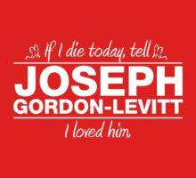 "Joseph Gordon-Levitt - ""If I Die"" Series (White) by huckblade"