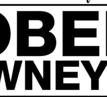"Robert Downey Jr. - ""If I Die"" Series (Black) Sticker"