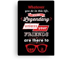 Legendary - Barney Stinson Quote (Red) Canvas Print