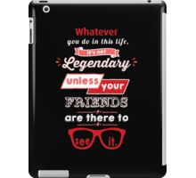 Legendary - Barney Stinson Quote (Red) iPad Case/Skin