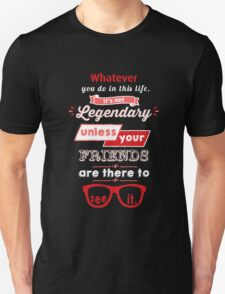 Legendary - Barney Stinson Quote (Red) T-Shirt