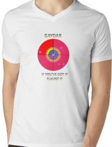 Gaydar: If You've Got It Flaunt It Mens V-Neck T-Shirt