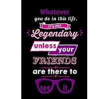 Legendary - Barney Stinson Quote (Purple) Photographic Print