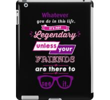 Legendary - Barney Stinson Quote (Purple) iPad Case/Skin