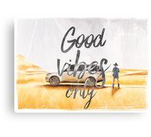 Good vibes only desrt  Canvas Print