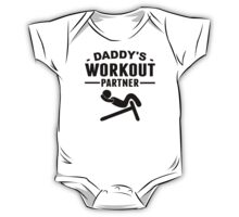 Daddy's Workout Partner One Piece - Short Sleeve