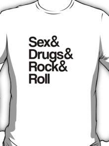 Sex & Drugs & Rock & Roll T-Shirt