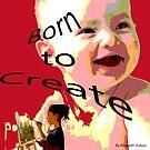 Born to Create 2 pieces per day